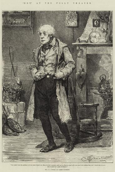 Dot, at the Folly Theatre, Mr J L Toole, as Caleb Plummer-Frederick Barnard-Giclee Print