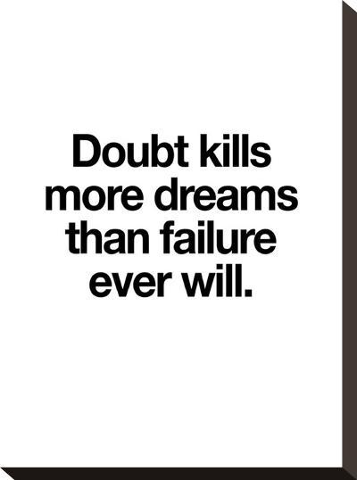 Doubt Kills More Dreams-Brett Wilson-Stretched Canvas Print