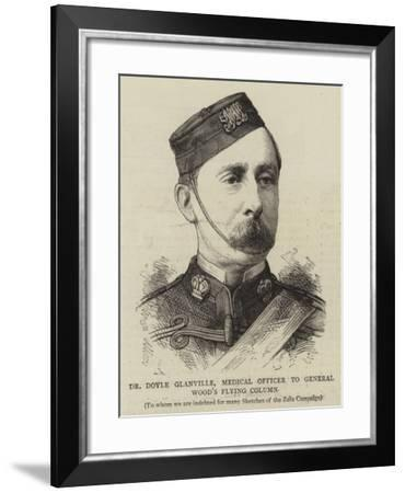 Dr Doyle Glanville, Medical Officer to General Wood's Flying Column--Framed Giclee Print