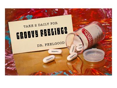 Dr. Feelgood's Trippy Pills--Art Print