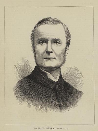 Dr Fraser, Bishop of Manchester--Giclee Print