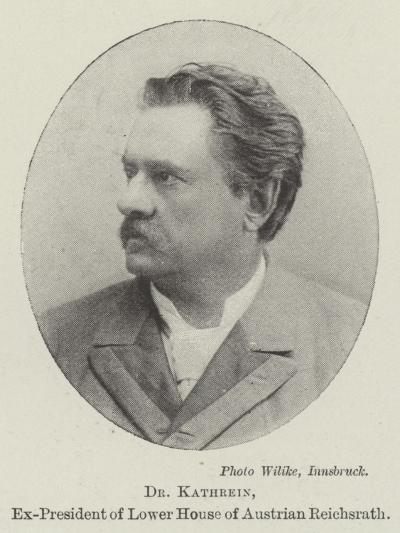 Dr Kathrein, Ex-President of Lower House of Austrian Reichsrath--Giclee Print