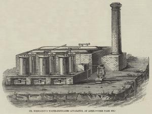 Dr Normandy's Water-Distilling Apparatus, at Aden