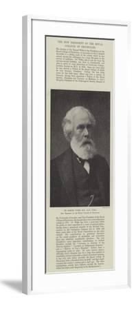 Dr Samuel Wilks, Md, Lld, Frs, New President of the Royal College of Physicians--Framed Giclee Print