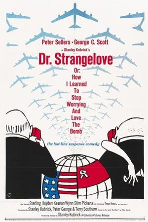 """Dr. Strangelove Or: How I Learned To Stop Worrying And Love the Bomb"" 1964, by Stanley Kubrick"