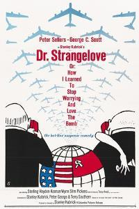 """""""Dr. Strangelove Or: How I Learned To Stop Worrying And Love the Bomb"""" 1964, by Stanley Kubrick"""