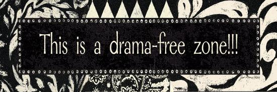 Drama-Free Zone-Jo Moulton-Art Print