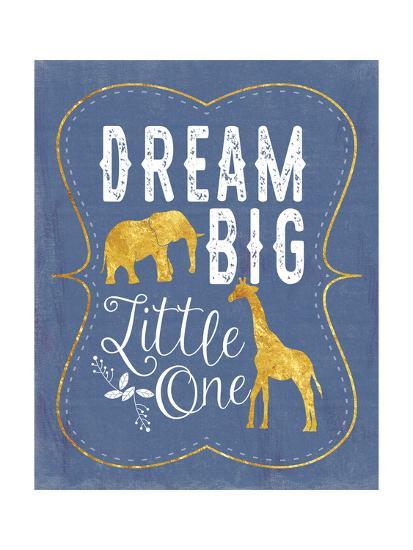 Dream Big - Blue-Tammy Apple-Art Print