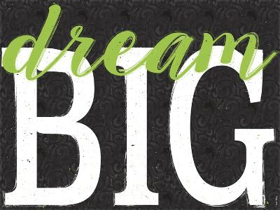 Dream Big Color Black Bk Distressed Treatment-Leslie Wing-Giclee Print
