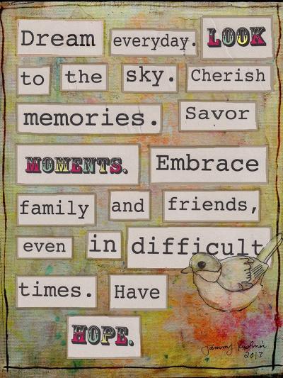 Dream Everyday-Tammy Kushnir-Giclee Print