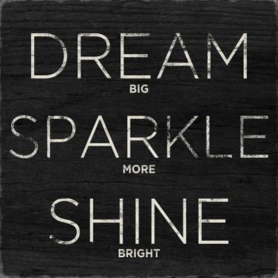 Dream, Sparkle, Shine
