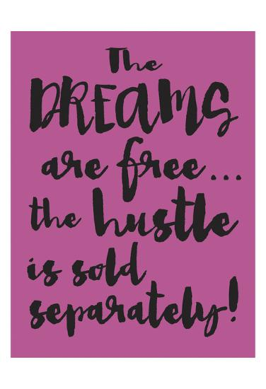 Dreams and Hustle-Melody Hogan-Art Print