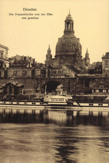 Dresden, Frauenkirche, Elbe, Dampfer Tetschen--Giclee Print