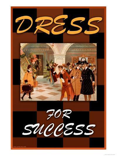 Dress For Success--Art Print