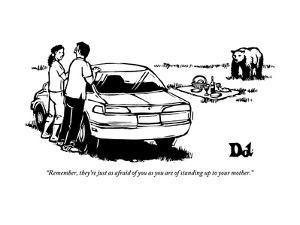"""""""Remember, they're just as afraid of you as you are of standing up to your?"""" - New Yorker Cartoon by Drew Dernavich"""