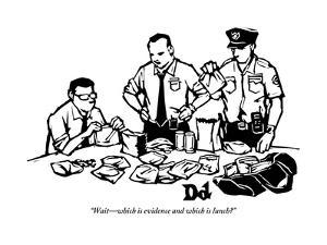 """""""Wait?which is evidence and which is lunch?"""" - New Yorker Cartoon by Drew Dernavich"""
