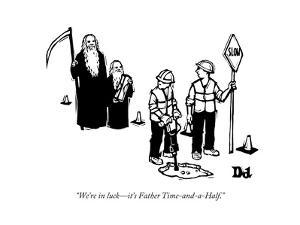 """""""We're in luck?it's Father Time-and-a-Half."""" - New Yorker Cartoon by Drew Dernavich"""