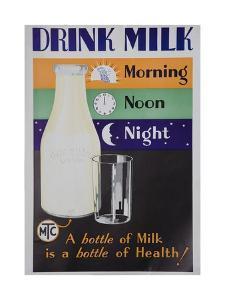 Drink Milk, Morning Noon Night Poster