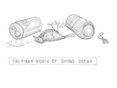 Drunk robin. - New Yorker Cartoon-Paul Noth-Premium Giclee Print