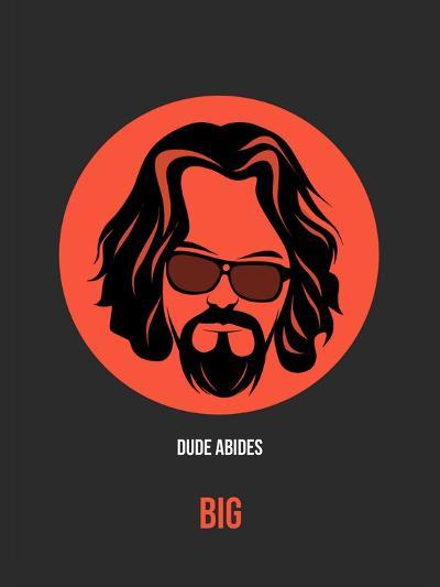 Dude Abides Poster 1-Anna Malkin-Art Print