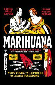 Marihuana - Weed with Roots in Hell - Weird Orgies - Wild Parties - Unleashed Passions by Dwain Esper
