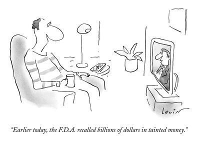 https://imgc.artprintimages.com/img/print/earlier-today-the-f-d-a-recalled-billions-of-dollars-in-tainted-money-new-yorker-cartoon_u-l-pgqvs50.jpg?p=0