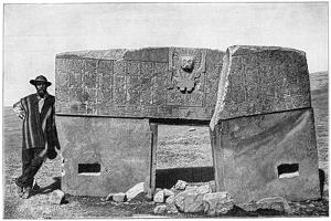 Eastern Aspect of the Monolithic Gate of Akapana, Tiahuanaco, Bolivia, 1901