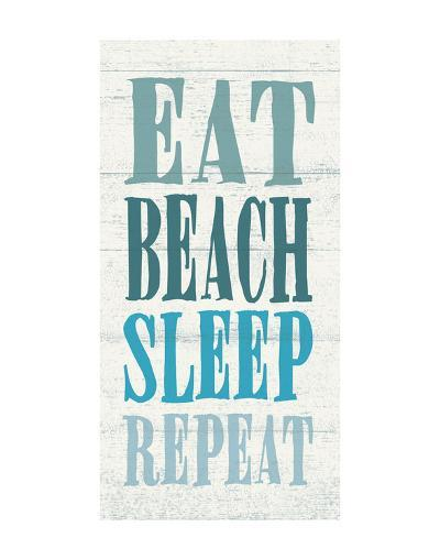 Eat, Beach, Sleep, Repeat-Sparx Studio-Art Print