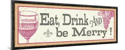Eat, Drink and be Merry-Alain Pelletier-Mounted Print