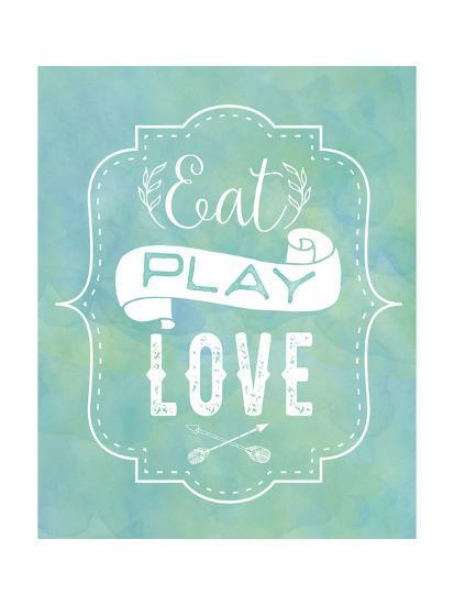 Eat, Play, Love - Blue-Tammy Apple-Art Print