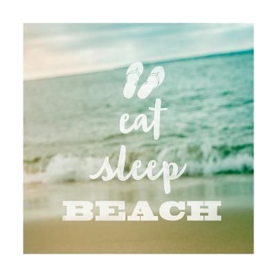 Eat Sleep Beach-Sue Schlabach-Art Print