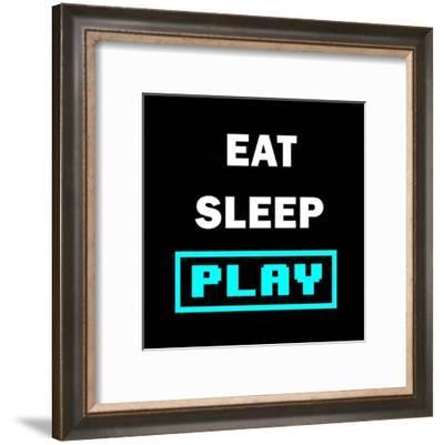 Eat Sleep Play - Black with Blue Text-Color Me Happy-Framed Art Print