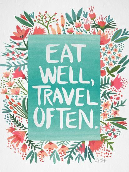 Eat Well Travel Often - Floral-Cat Coquillette-Premium Giclee Print