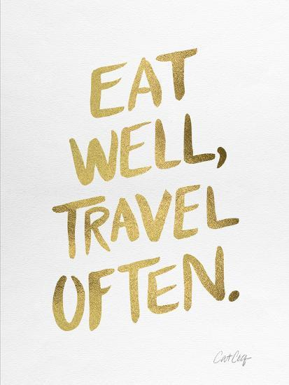 Eat Well Travel Often - Gold Ink-Cat Coquillette-Premium Giclee Print
