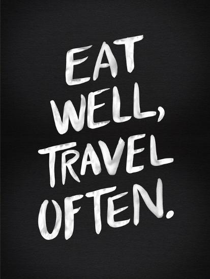 Eat Well Travel Often - White Ink-Cat Coquillette-Giclee Print