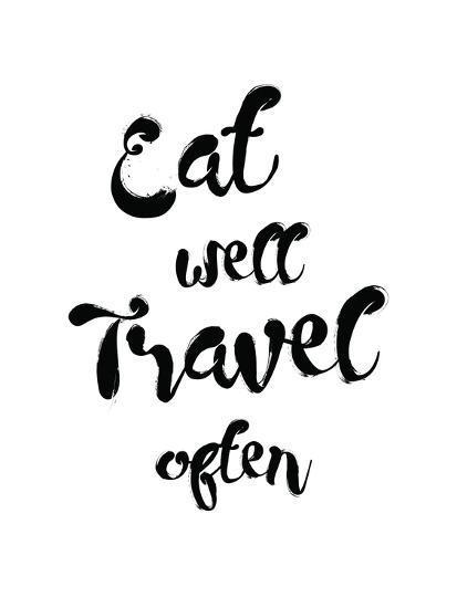 Eat Well Travel Often-Pop Monica-Art Print