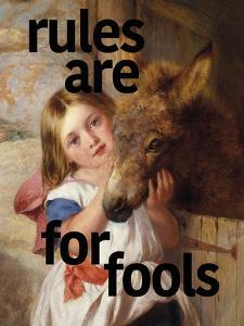 Rules Are for Fools by Eccentric Accents