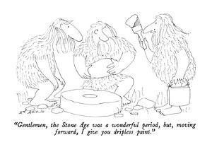 """Gentlemen, the Stone Age was a wonderful period, but, moving forward, I g?"" - New Yorker Cartoon by Ed Arno"
