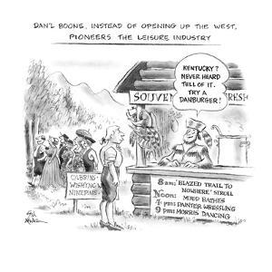 Dan'l Boone, Instead of Opening Up the West, Pioneers the Leisure Industry - New Yorker Cartoon by Ed Fisher