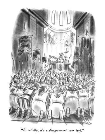 """""""Essentially, it's a disagreement over turf."""" - New Yorker Cartoon"""