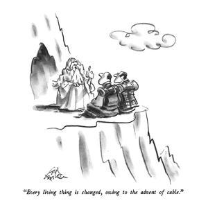 """""""Every living thing is changed, owing to the advent of cable."""" - New Yorker Cartoon by Ed Fisher"""