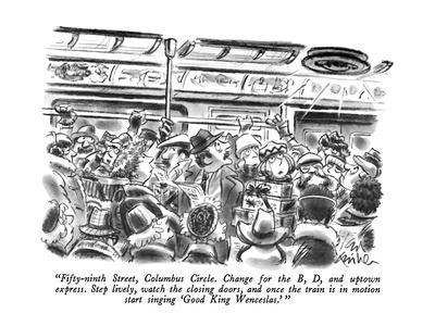 """""""Fifty-ninth Street, Columbus Circle.  Change for the B, D, and uptown exp?"""" - New Yorker Cartoon"""