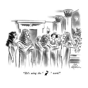 """He's using the [hieroglyphic representation of a bird] word."" - New Yorker Cartoon by Ed Fisher"