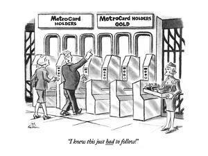 """I knew this just had to follow!"" - New Yorker Cartoon by Ed Fisher"