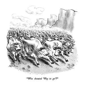 """Who shouted 'Way to go'?"" - New Yorker Cartoon by Ed Fisher"