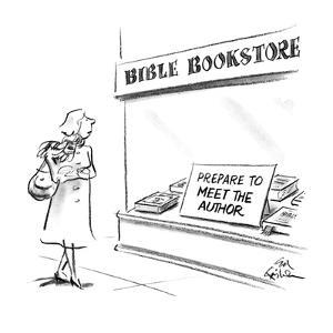 "Woman walking by Bible Bookstore with sign in window ""Prepare To Meet The ?"" - New Yorker Cartoon by Ed Fisher"