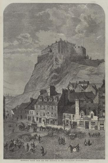 Edinburgh Castle, from the Corn Exchange, in the Grassmarket--Giclee Print