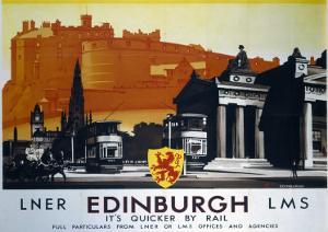 Edinburgh, It's Quicker by Rail