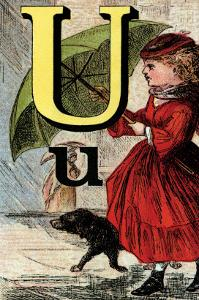 U For the Umbrella That Keeps Off the Rain by Edmund Evans