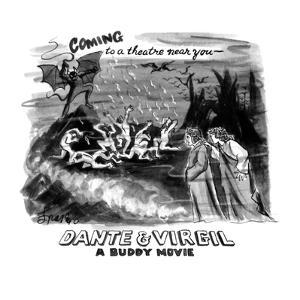 Coming to a theater near you: Dante & Virgil A Buddy Movie - New Yorker Cartoon by Edward Frascino